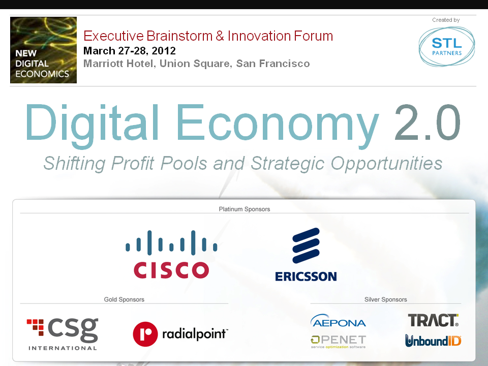 Digital Economy 2.0: Silicon Valley Executive Brainstorm 2012, Day One (Tuesday 27 March)